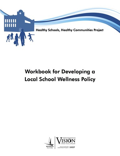 Workbook for Developing a Local School Wellness Policy