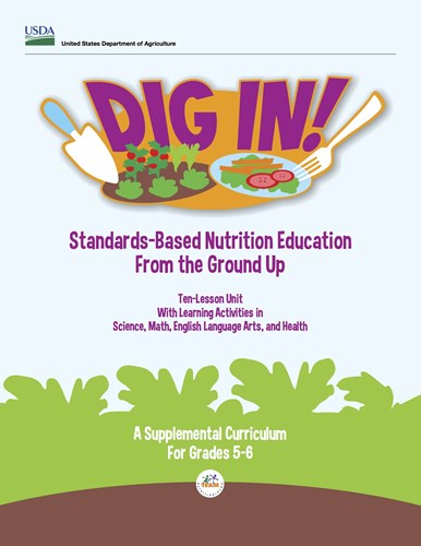 Picture of the Dig In nutrition education curriculum for 5th and 6th graders from the USDA